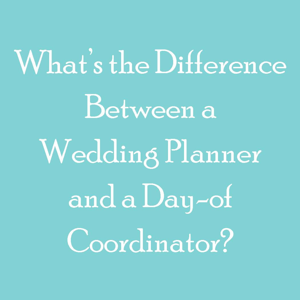 What is the difference between a Wedding Planner and a Day of ...