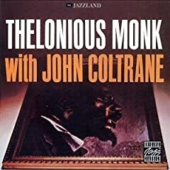 Theolonius Monk with John Coltrane cover