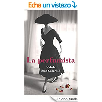 http://www.amazon.es/LA-PERFUMISTA-Mabela-Ruiz-Gallard%C3%B3n-ebook/dp/B018SVPAGG/ref=zg_bs_827231031_f_1