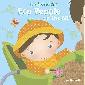 Eco People on the Go! (Teenie Greenies)