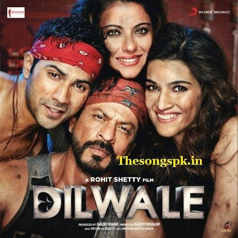 Hindi Film Dilwale Mp3 Song Download