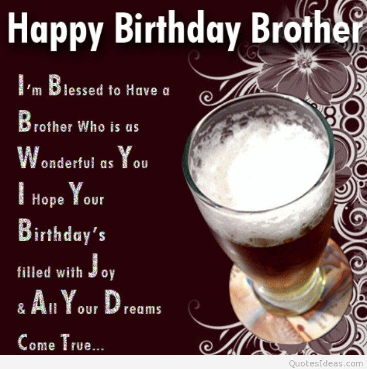 Quotes About Birthday Brother 41 Quotes