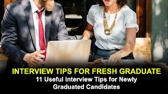 REUPDATED- 11 Useful Interview Tips for Newly Graduated Candidates