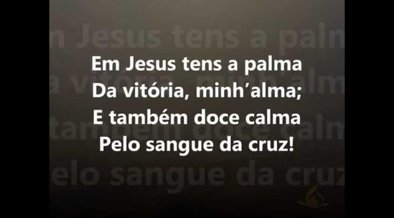 Harpa Cristã Nº 75 - Em Jesus Tem a Palma