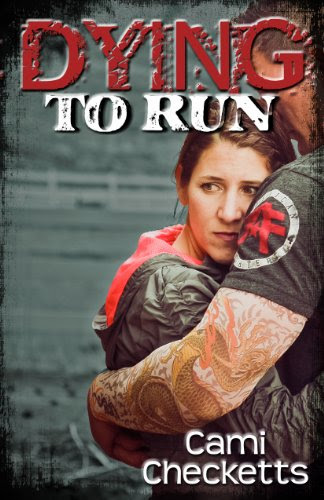 Dying to Run by Cami Checketts