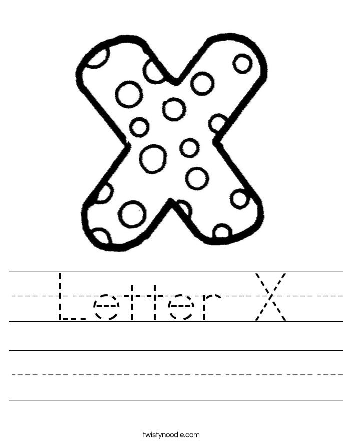 Letter X Worksheet - Twisty Noodle