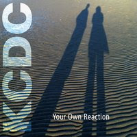KCDC: Your Own Reaction