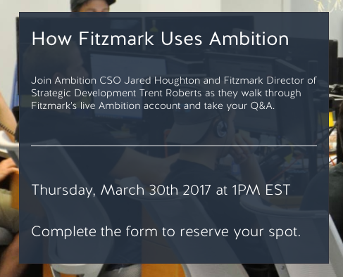 Ambition Webinar How Fitzmark Uses Ambition