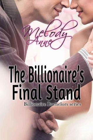 The Billionaire's Final Stand (Billionaire Bachelors, #7)