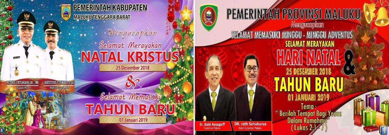 Pemerintah Kabupaten Maluku Tenggara Barat dan Provinsi Maluku Mengucapkan Selamat Natal 2018 dan Tahun Baru 2019