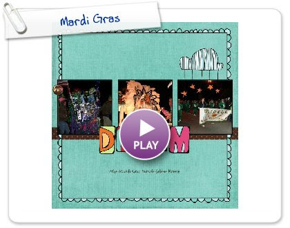 Click to play this Smilebox scrapbook: Mardi Gras