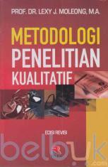 Metodologi Penelitian Kualitatif (Edisi Revisi)