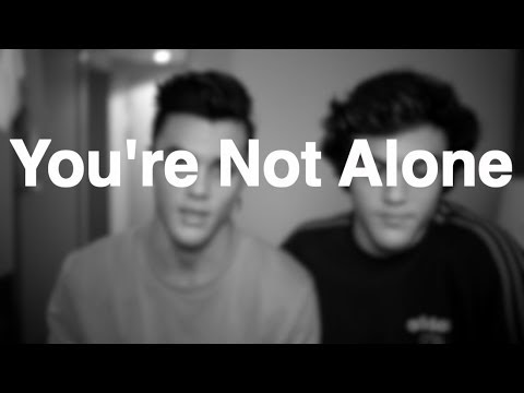 Youre Not Alone Youtube