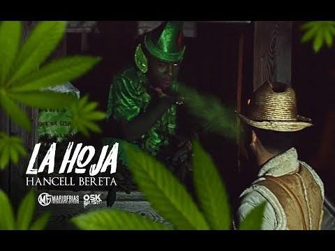 Hancell Bereta - La Hoja (Video Oficial)