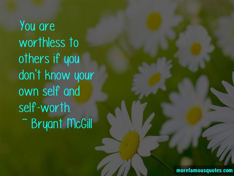 Know Your Own Self Worth Quotes Top 2 Quotes About Know Your Own
