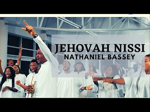 JEHOVAH NISSI - NATHANIEL BASSEY