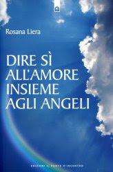Dire Sì all'Amore insieme agli Angeli - Libro