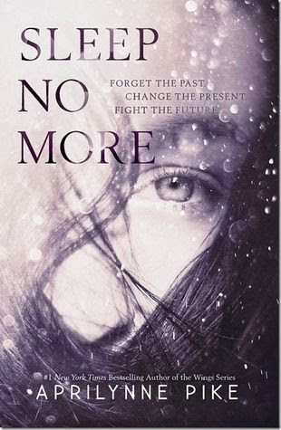 Sleep No More by Aprilynne Pike