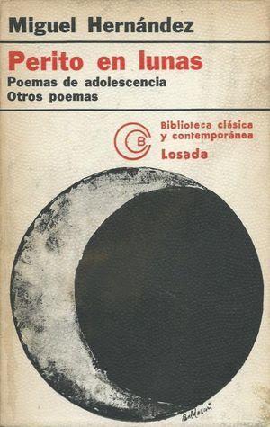 """""""Perito en lunas"""", de Miguel Hernández"""