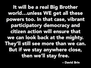 sousveillance-quote-david-brin