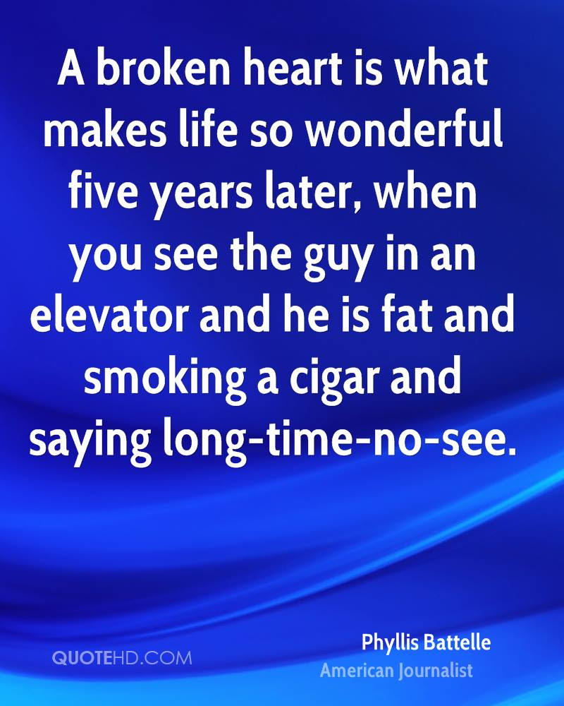Phyllis Battelle Life Quotes Quotehd