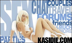 Sex, Chat, Parties, Friends, Travel... Kasidie.com.