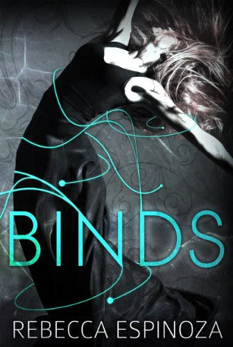 Binds (Binds Series) by Rebecca Espinoza