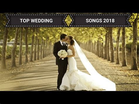 Best Wedding Songs 2017 // Top 2017 Wedding Love Songs