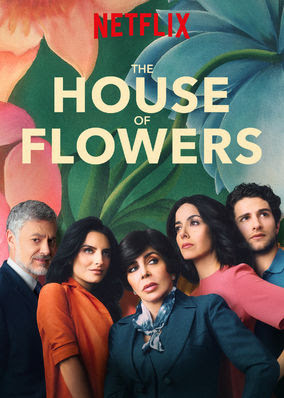 House of Flowers, The - Season 1