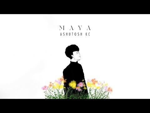 Maya song lyrics by Ashutosh KC