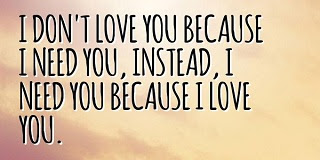 I Love You And Need You Quotes And Sayings