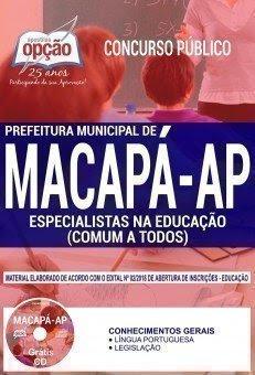 Apostila Concurso Prefeitura de Macapá 2018 | ESPECIALISTAS NA EDUCAÇÃO (COMUM A TODOS)
