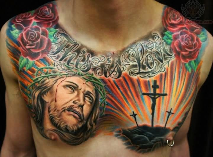 This Is Love Jesus And Cross Tattoo On Chest