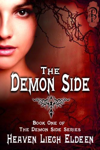 The Demon Side (The Demon Side Series) by Heaven Liegh Eldeen