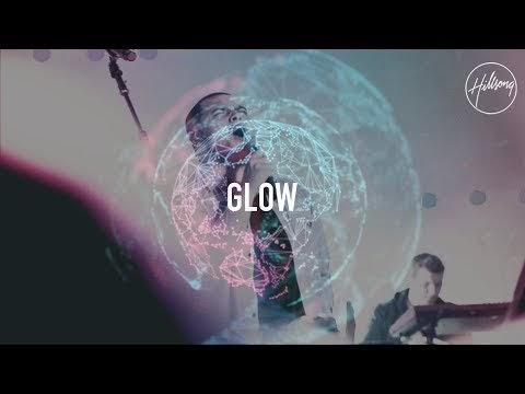 Glow Lyrics - Hillsong Worship
