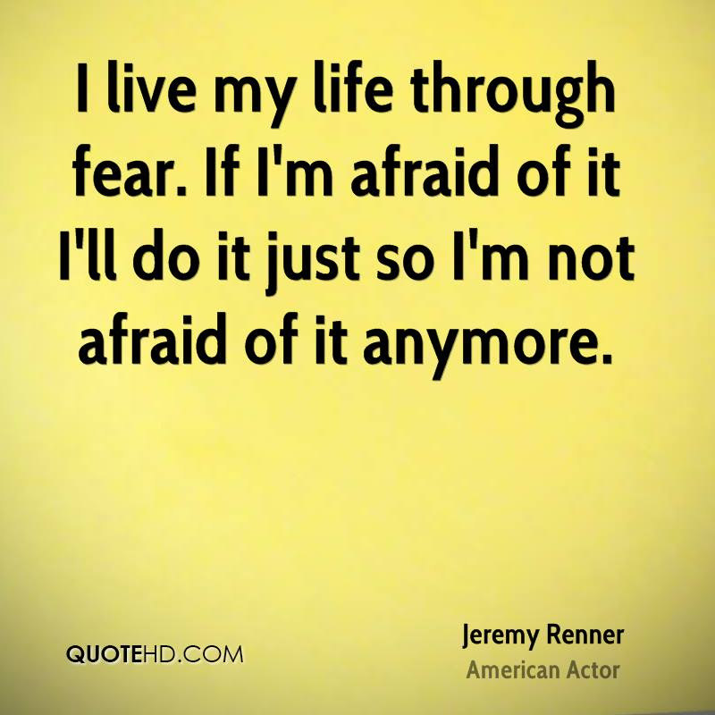 Jeremy Renner Life Quotes Quotehd