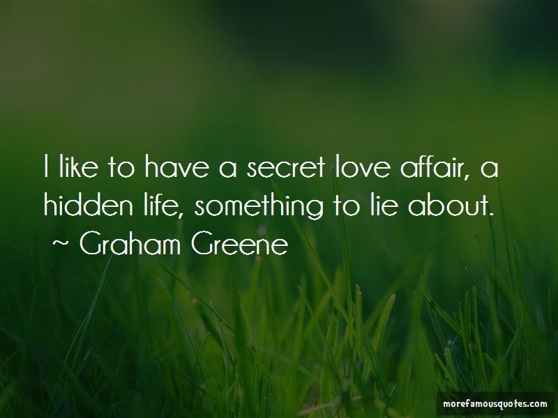 Secret Affair Love Quotes Top 6 Quotes About Secret Affair Love