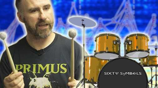 The Science of Drumming – Sixty Symbols