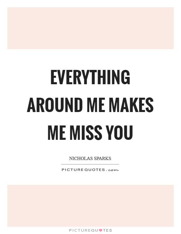 You Miss Me Quotes Sayings You Miss Me Picture Quotes