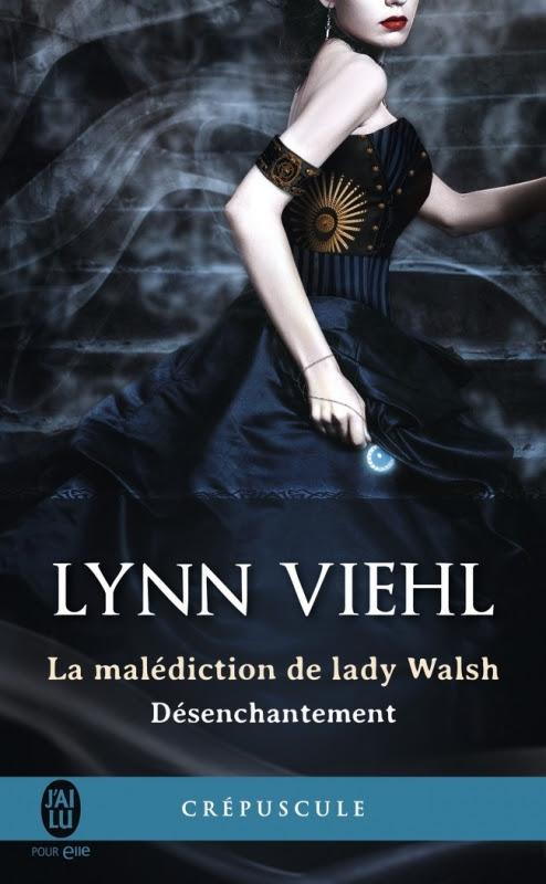 Couverture Désenchantement, tome 1 : La malédiction de lady Walsh