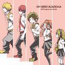 """My Hero Academia"" 2018 Original Soundtrack / Animation Soundtrack"