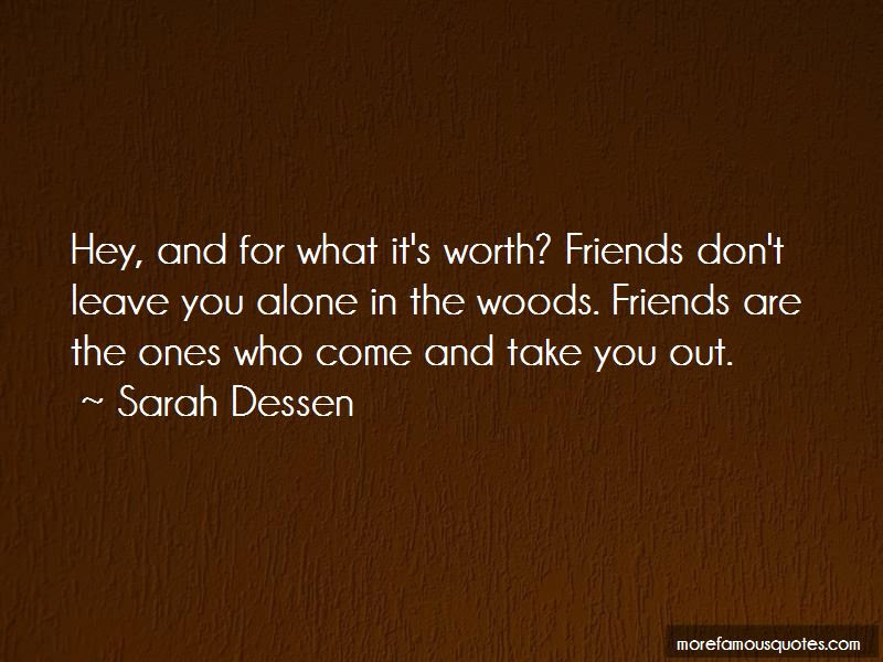 Friends Dont Leave Quotes Top 4 Quotes About Friends Dont Leave
