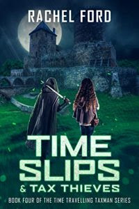 Time Slips & Tax Thieves by Rachel Ford