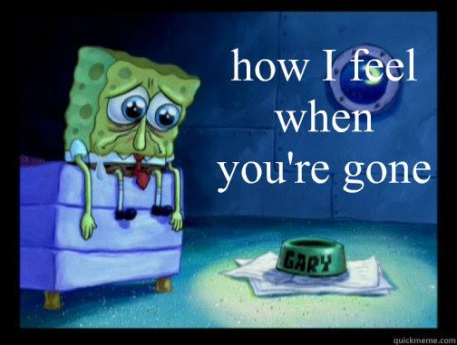 How I Feel When Youre Gone Spongebob Miss You Quickmeme