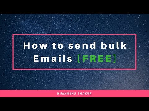 How to send bulk Email through Gmail (100% Working)