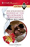 Bedded at the Billionaire's Convenience (Presents Extra)