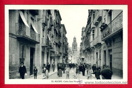 alcoy, alicante, calle san nicolas,   p60047 (Postales - España - Comunidad Valenciana Antigua (hasta 1939) - Alicante)