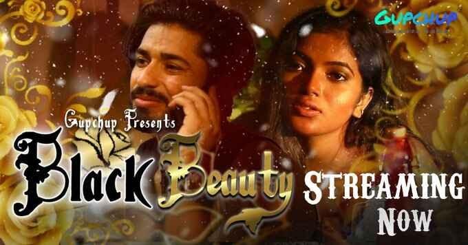 Black Beauty (2021) - GupChup WEB Series Season 1 (EP 2 Added)