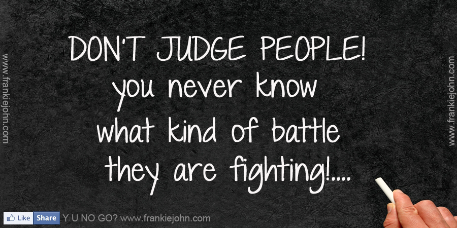 Quotes About People Judging 75 Quotes