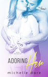 Adoring Her